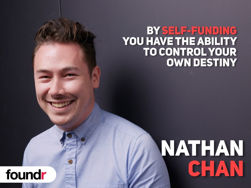 Bootstrapping your business entrepreneur Nathan Chan