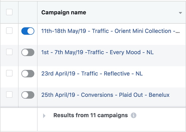 keep track of your campaigns and save time is to name them well