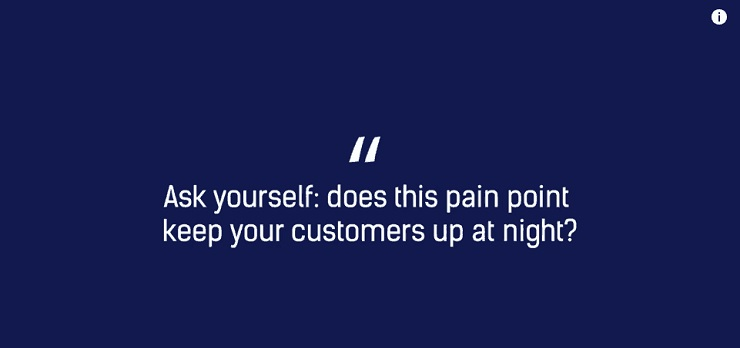 Does this pain point keep my customers up at night?